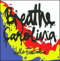 Hello Fascination - Breathe Carolina