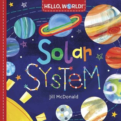 Hello, World! Solar System - McDonald, Jill