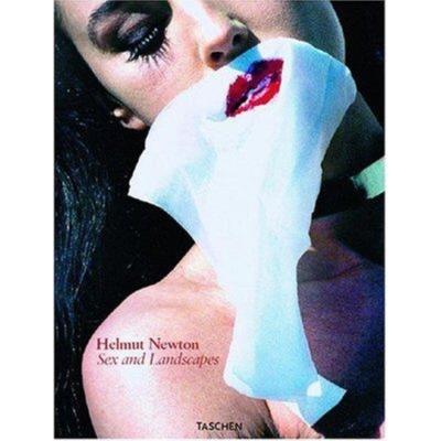 Helmut Newton: Sex & Landscapes - Garner, Philippe, and Newton, June (Editor), and Newton, Helmut (Photographer)