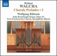Helmut Walcha: Chorale Preludes, Vol. 2 - Wolfgang Rubsam (organ)