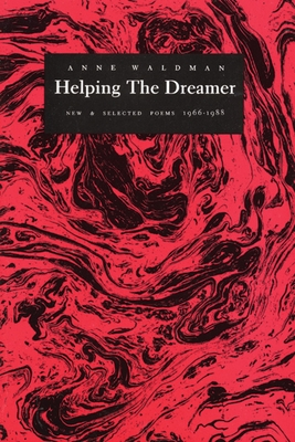 Helping the Dreamer - Waldman, Anne