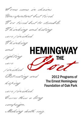 Hemingway the Poet - Barr, John, and Valente, Judith