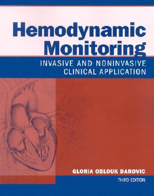 Hemodynamic Monitoring: Invasive and Noninvasive Clinical Application - Darovic, Gloria Oblouk