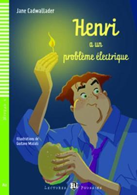 Henri a un probleme electrique + CD (A2) - Cadwallader, Jane