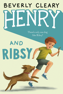 Henry and Ribsy - Cleary, Beverly