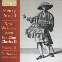 Henry Purcell: Royal Welcome Songs for King Charles II, Vol. 3 - Ben Davies (bass); Daniel Collins (alto); George Pooley (tenor); Jeremy Budd (tenor); Katy Hill (soprano);...