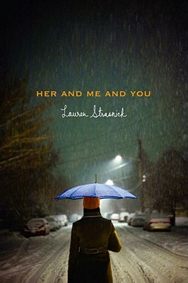 Her and Me and You - Strasnick, Lauren