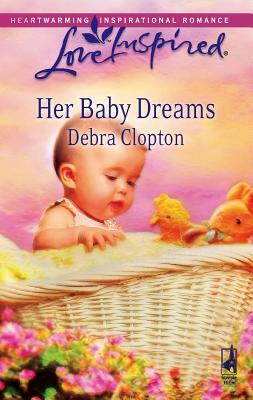 Her Baby Dreams - Clopton, Debra