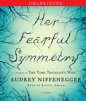 Her Fearful Symmetry - Niffenegger, Audrey, and Amato, Bianca (Read by)