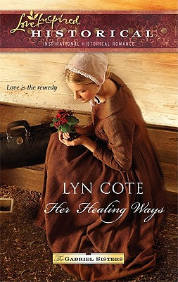 Her Healing Ways - Cote, Lyn