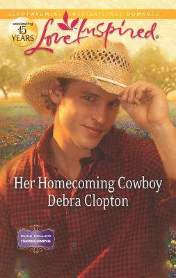 Her Homecoming Cowboy - Clopton, Debra