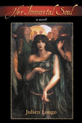 Her Immortal Soul - Longo, Julien