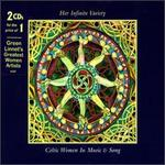 Her Infinite Variety: Celtic Women in Music & Song