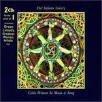Her Infinite Variety: Celtic Women in Music & Song