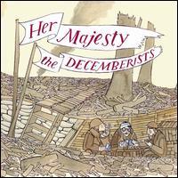 Her Majesty - The Decemberists