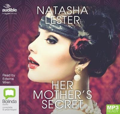 Her Mother's Secret - Lester, Natasha, and Wren, Edwina (Read by)