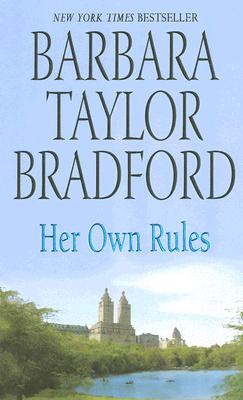 Her Own Rules - Bradford, Barbara Taylor
