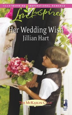 Her Wedding Wish - Hart, Jillian