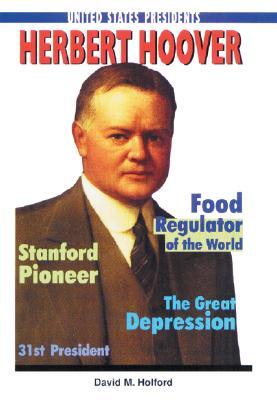 Herbert Hoover - Holford, David M
