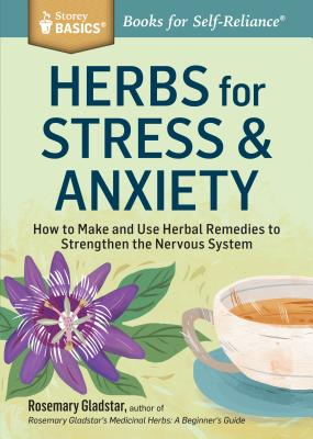 Herbs for Stress & Anxiety - Gladstar, Rosemary