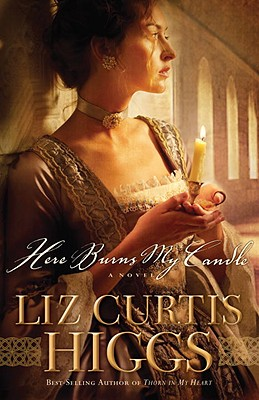 Here Burns My Candle - Higgs, Liz Curtis