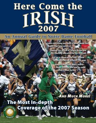 Here Come the Irish: An Annual Guide to Notre Dame Football - Walsh, James (Editor)