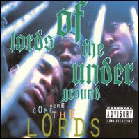 Here Come the Lords - Lords of the Underground