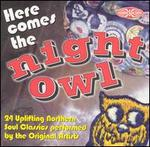 Here Comes the Night Owl