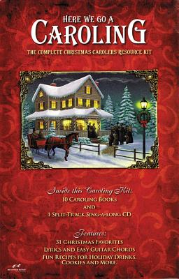Here We Go a Caroling: The Complete Christmas Carolers Resource Kit - Hal Leonard Corp (Creator)