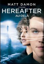 Hereafter [French] - Clint Eastwood