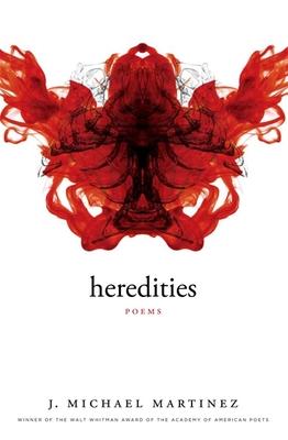 Heredities - Martinez, J Michael