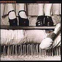 Here's Luck - Honeydogs