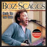 Here's the Low Down [Collectables] - Boz Scaggs