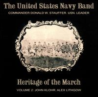 Heritage of the March, Vol. 2 - United States Navy Band; Donald W. Stauffer (conductor)