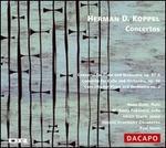 Herman D. Koppel: Concertos
