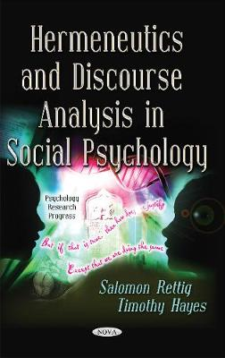 Hermeneutics & Discourse Analysis in Social Psychology - Rettig, Salomon, and Hayes, Timothy
