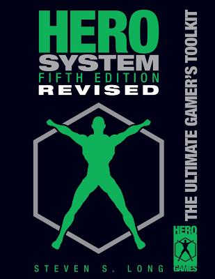 Hero System 5th Edition, Revised - Long, Steven S