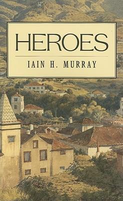Heroes - Murray, Iain H