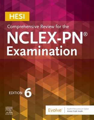Hesi Comprehensive Review for the Nclex-Pn(r) Examination - HESI