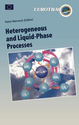 Heterogeneous and Liquid Phase Processes - Warneck, Peter (Editor)