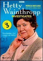 Hetty Wainthropp Investigates: Series 03