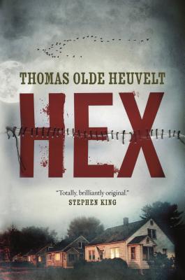 Hex - Olde Heuvelt, Thomas