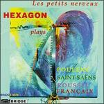 Hexagon Plays Poulenc/Saint-Saëns/Roussel/Francaix