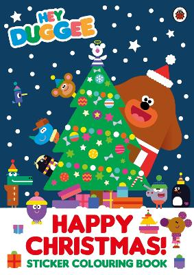 Hey Duggee: Happy Christmas! Sticker Colouring Book -