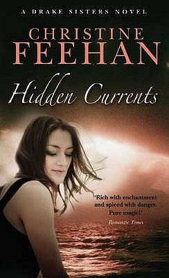 Hidden Currents - Feehan, Christine