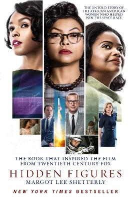 Hidden Figures: The Untold Story of the African American Women Who Helped Win the Space Race - Shetterly, Margot Lee