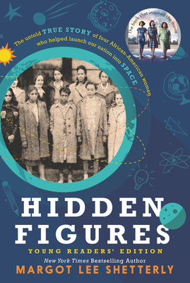 Hidden Figures Young Readers' Edition - Shetterly, Margot Lee