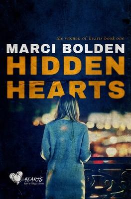 Hidden Hearts - Bolden, Marci