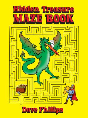 Hidden Treasure Maze Book - Phillips, Dave