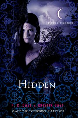 Hidden - Cast, P C, and Cast, Kristin